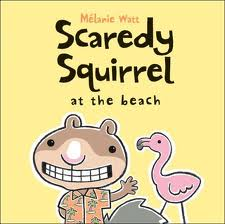scaredy squirrel beach