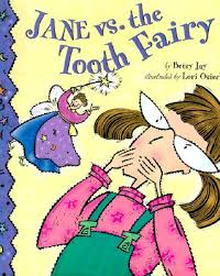 jane vs tooth fairy