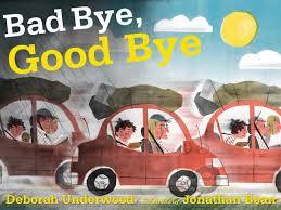 bad bye good bye
