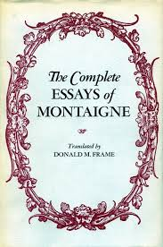 complete essays of montaigne