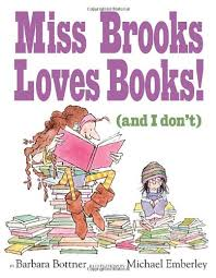 miss brooks loves books and i don't