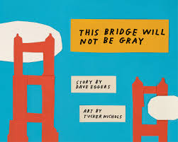 thie bridge will not be gray