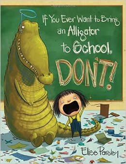 if you ever want to bring an alligator to school