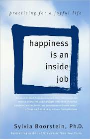 happiness is an inside job.jpeg