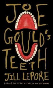 joe-goulds-teeth