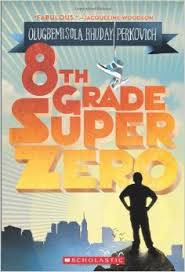 8th grade superzero.jpeg