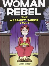 woman-rebel-margaret-sanger-story