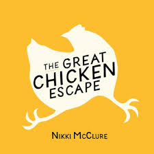 great chicken escape