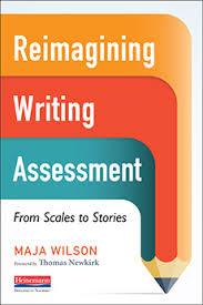 reimagining writing assessment